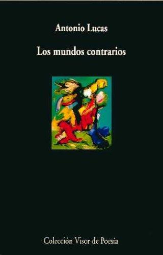 9788498957242: MUNDOS CONTRARIOS, LOS