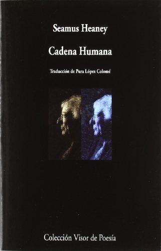 9788498957990: Cadena humana (Visor de Poesía)