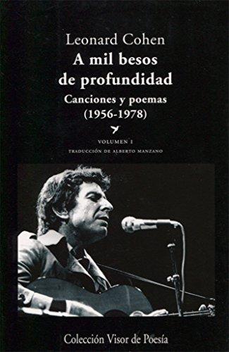 9788498958041: A mil besos de profundidad. Canciones y poemas, 1956-1978 - Volumen I (Visor de Poesía)