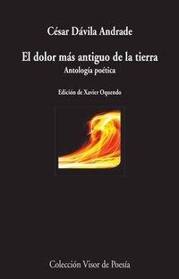 El dolor más antiguo de la tierra: Cesar Davila Andrade
