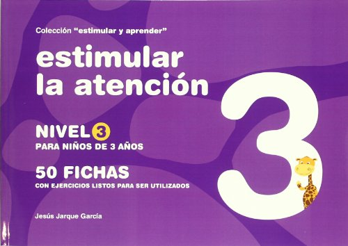 9788498960143: Estimular la atención. Nivel 3 -(Niños de 3 años)-50 fichas c/ejercicios...(R)(2008) -PLEASE ASK IF AVAILABLE BEFORE ORDERING-