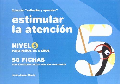 9788498960167: Estimular la atención. Nivel 5 -(Niños de 5 años)-50 fichas c/ejercicios...(R)(2008)