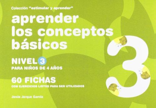 9788498960235: Aprender los conceptos básicos. Nivel 3-(Niños de 4 años)-60 fichas...(R)(2008)