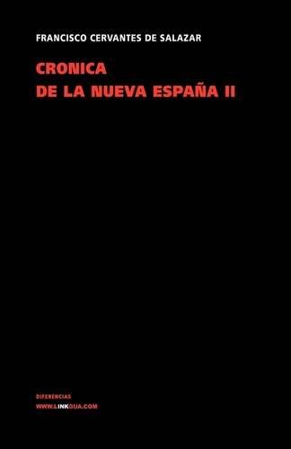 9788498973150: Crónica de la Nueva España II (Memoria) (Spanish Edition)