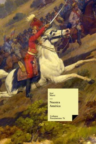 9788498974591: Nuestra America (Pensamiento)