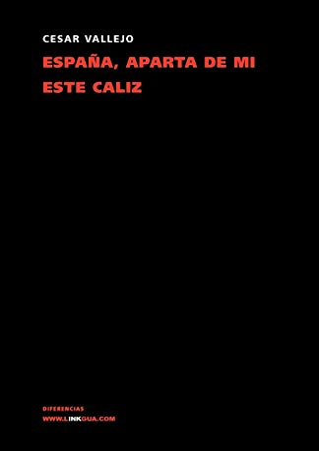 9788498974850: España, aparta de mi este cáliz (Poesia (Linkgua))