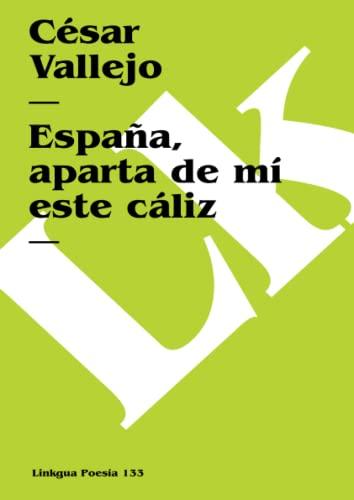 9788498974850: España, aparta de mí este cáliz (Poesia) (Spanish Edition)