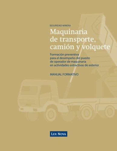 9788498980158: Maquinaria de transporte, camión y volquete. (Monografía)