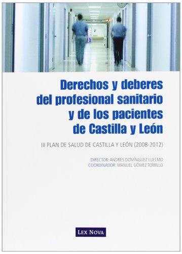 9788498980400: Derechos y deberes del profesional sanitario y de los pacientes de Castilla y León : (Ley 8/2003, de 8 de abril)