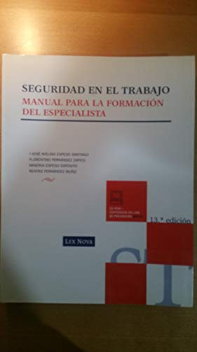9788498980752: Seguridad En El Trabajo (13ª Ed.)