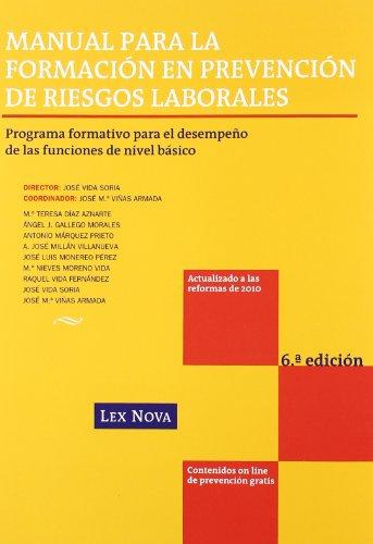 9788498982183: Manual para la formación en prevención de riesgos laborales : programa formativo para el desempeño de las funciones del nivel básico