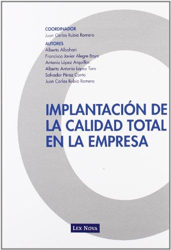 Implantación de la calidad total en la: Rubio Romero, Juan