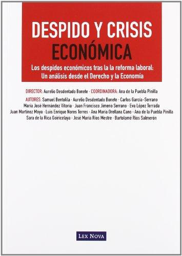 9788498983371: Despido y Crisis Económica (Monografía)
