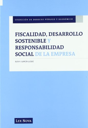 9788498983432: Fiscalidad, desarrollo sostenible y responsabilidad social de la empresa