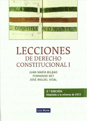 Lecciones de der hoy constitucional I.: Bilbao, Juan María,