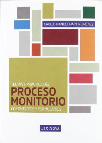 9788498983975: Teoría y práctica del proceso monitorio : comentarios y formularios