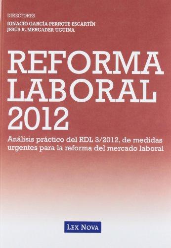 9788498984255: #REFORMA LABORAL 2012 ANALISIS PRACTICO DEL RDL 3 2012