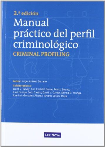 9788498984347: Manual práctico del perfil criminológico