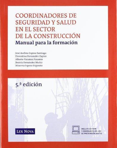 9788498984446: Coordinadores de seguridad y salud en el sector de la construccion. Manual para la formacion
