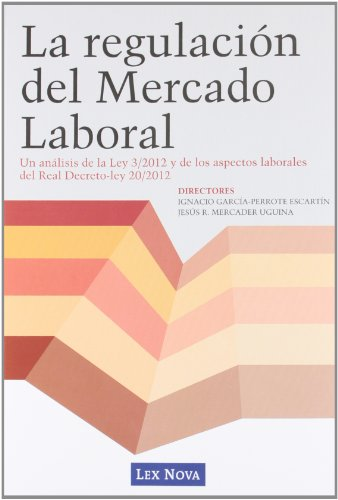 9788498984521: La regulación del Mercado Laboral (Monografía)