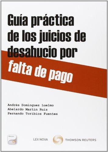 9788498987225: Guia práctica de los juicios de desahucio por falta de pago (Monografía)