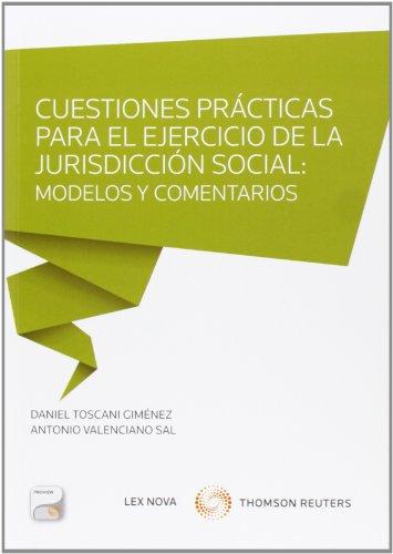 9788498987256: Cuestiones prácticas para el ejercicio en la jurisdicción social: modelos y come