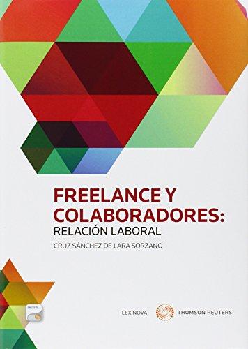Freelance y colaboradores: Relación laboral (Formato dúo): S�nchez de Lara, Cruz