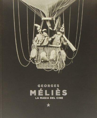 9788499000794: Georges Méliès. La Magia De Cine