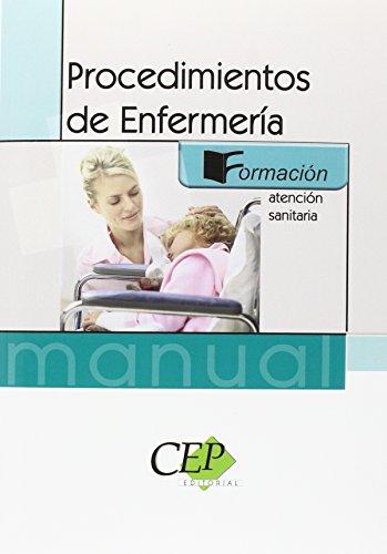 9788499021379: MANUAL DE PROCEDIMIENTOS DE ENFERMERÍA. FORMACIÓN