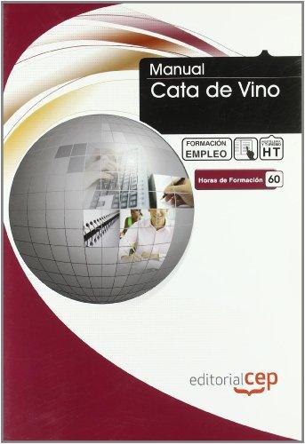 9788499024653: MANUAL CATA DE VINO. FORMACIÓN PARA EL EMPLEO