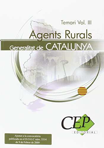 9788499026732: AGENTS RURALS DE LA GENERALITAT DE CATALUNYA. TEMARI VOL. III.