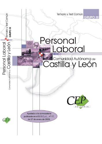 9788499026749: Personal Laboral de la Comunidad Autónoma de Castilla y León. Grupo III. Temario y Test Común
