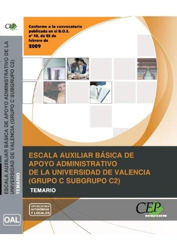 9788499027777: Escala Auxiliar Básica de Apoyo Administrativo de la Universidad de Valencia: (Grupo C Subgrupo C2). Temario