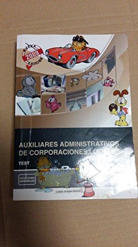 9788499028408: Auxiliares administrativos de corporaciones locales - test