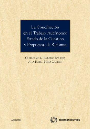 La conciliación en el trabajo autónomo : Guillermo Leandro Barrios