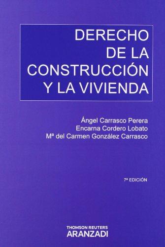 9788499030814: DERECHO DE LA CONSTRUCCION Y LA VIVIENDA