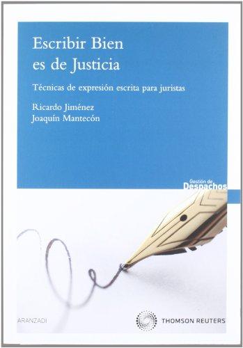 9788499031071: Escribir bien es de justicia