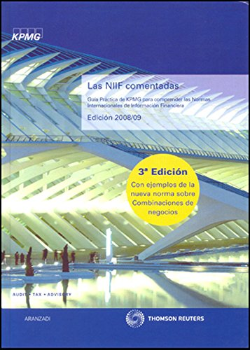 9788499031385: Las Niif Comentadas: Guía Práctica de KPMG para comprender las Normas Internacionales de Información Financiera. Edición 2008/2009 (Incluye CD) (Especial)