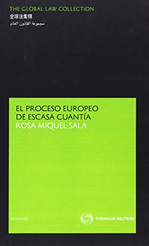 9788499031606: El proceso europeo de escasa cuantía (The Global Law Collection)