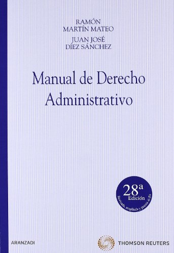 9788499032023: MANUAL DERECHO ADMINISTRATIVO 28ª ED