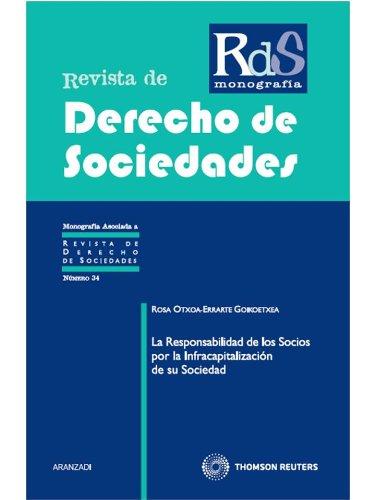 9788499034478: La responsabilidad de los socios por la infracapitalización de su sociedad (Monografía - Revista Derecho Sociedades)
