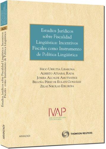 9788499035437: Estudios Jurídicos sobre fiscalidad lingüística: incentivos fiscales como instrumento de política lingüística (Monografía)