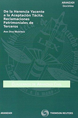 9788499035499: De la Herencia Yacente a la Aceptación Tácita. Reclamaciones Patrimoniales de Terceros (Cuadernos - Aranzadi Civil)