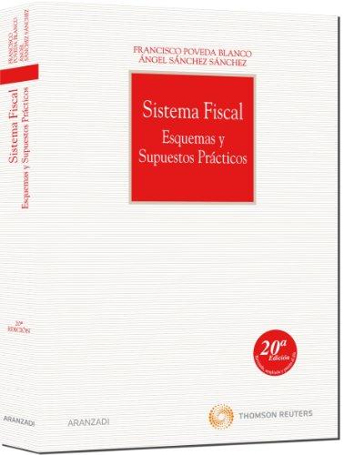 9788499036243: Sistema Fiscal: Esquemas y supuestos prácticos (Manual)