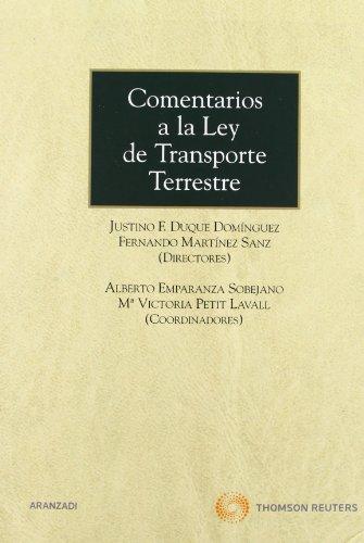 Comentarios a la ley de transporte terrestre: DUQUE DOMINGUEZ JUSTINO