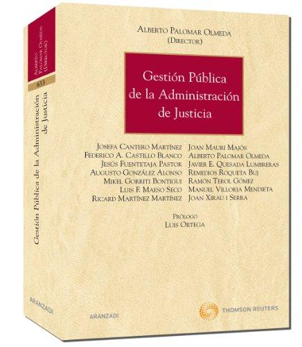 9788499036311: Gestion Publica de La Administracion de Justicia