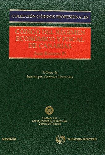 Código del Régimen Económico y Fiscal de: Romero Pi, Juan
