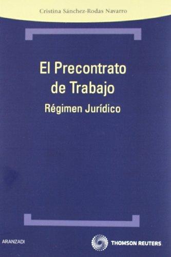 9788499036434: El precontrato de trabajo - Régimen Jurídico (Técnica de Bolsillo)