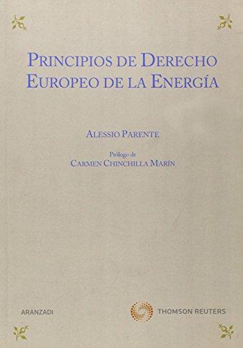 9788499036588: Principios de derecho europeo de la energía (Monografía)
