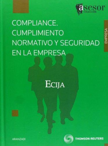 9788499036694: Compliance. Cumplimiento normativo y seguridad en la empresa (Asesores)